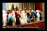 12152015: RAINBOW PLAY SCHOOL CHRISTMAS SHOW